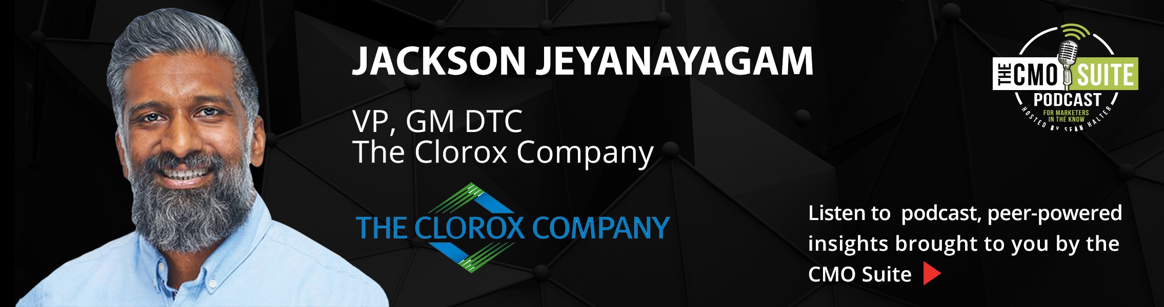Listen to podcast - Jackson Jeyanayagam, The Clorox Company